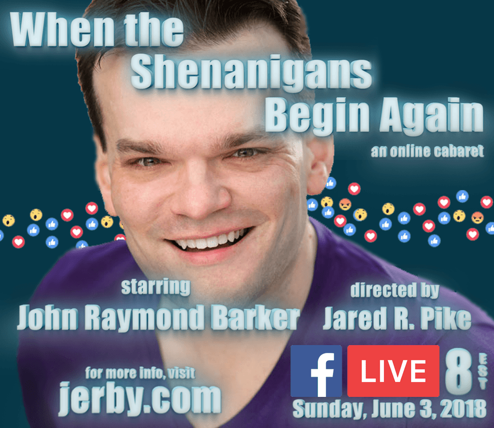 When the Shenanigans Begin Again online cabaret poster